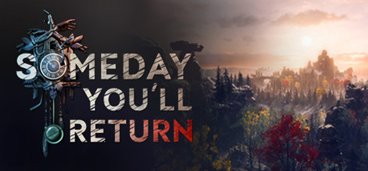Someday You Will Return Free Download Crack PC Game