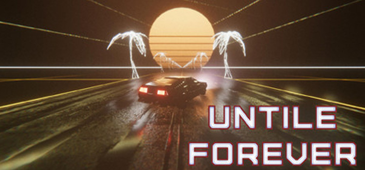 Until Forever Free Download Full Version Crack PC Game