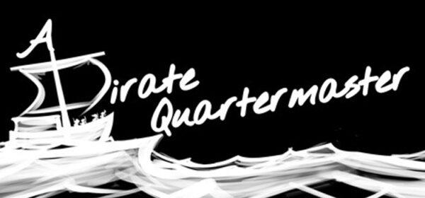 A Pirate Quartermaster Free Download Full Version PC Game