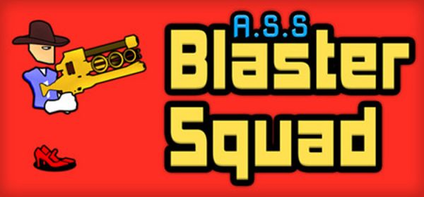 A S S Blaster Squad Free Download FULL PC Game