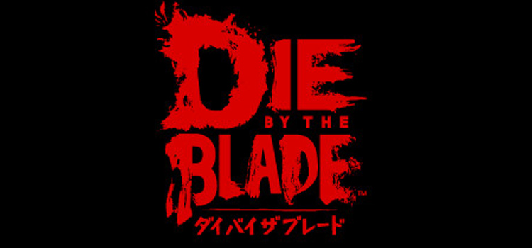 Die By The Blade Free Download FULL Version PC Game