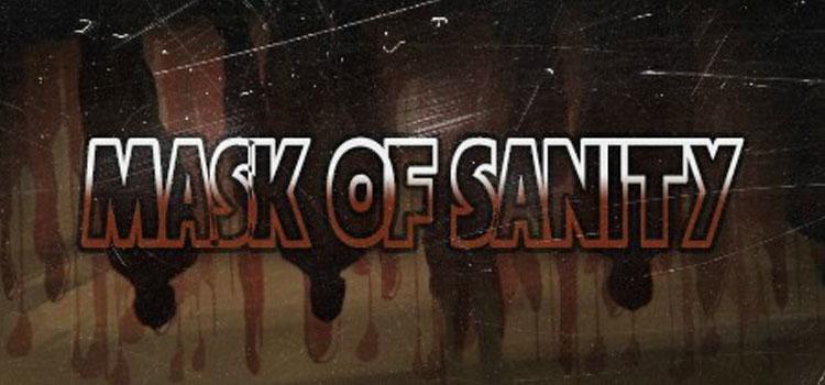 Mask Of Sanity Free Download FULL Version PC Game