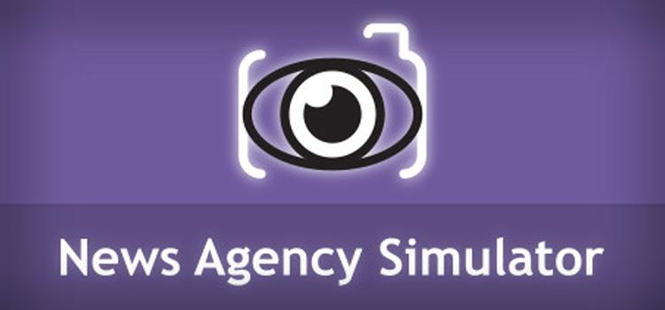 News Agency Simulator Free Download FULL Crack PC Game