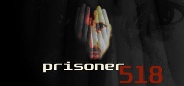 Prisoner 518 Free Download FULL Version Crack PC Game