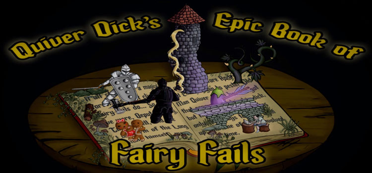 Quiver Dicks Epic Book Of Fairy Fails Free Download PC