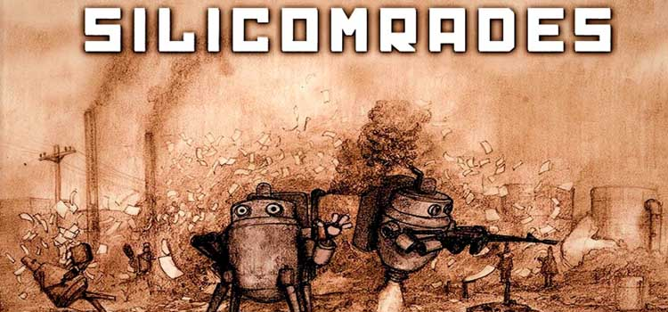 Silicomrades Free Download FULL Version Crack PC Game