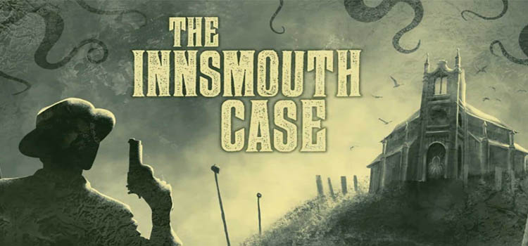 The Innsmouth Case Free Download FULL Version PC Game