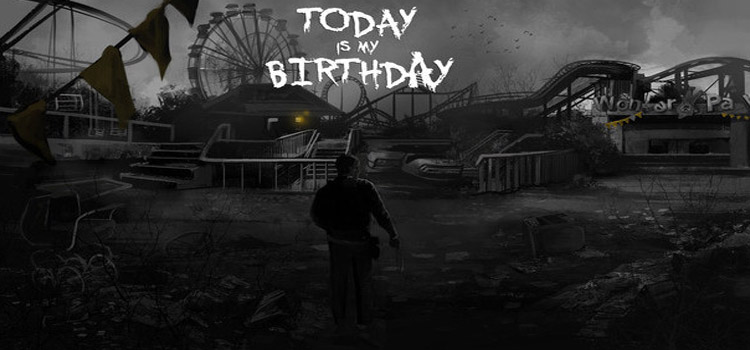 Today Is My Birthday Free Download FULL Version PC Game