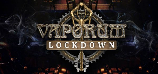Vaporum Lockdown Free Download FULL Version Crack PC Game