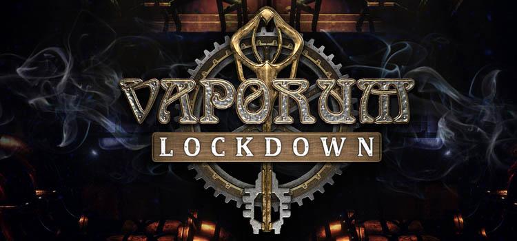 Vaporum Lockdown Free Download FULL Version Crack PC Game