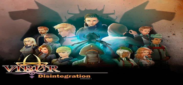 Vibur DISINTEGRATION Episode 1 Free Download FULL PC Game