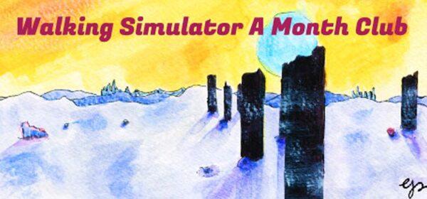 Walking Simulator A Month Club Free Download PC Game
