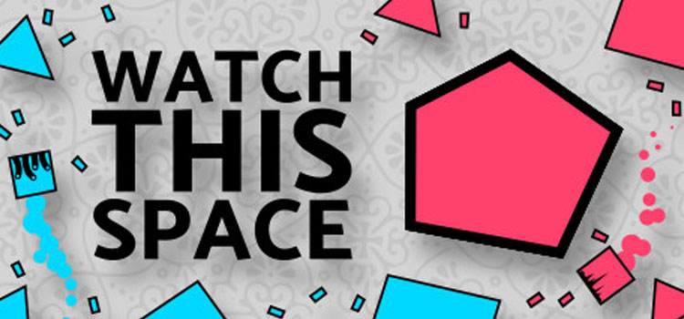 Watch This Space Free Download FULL Version PC Game