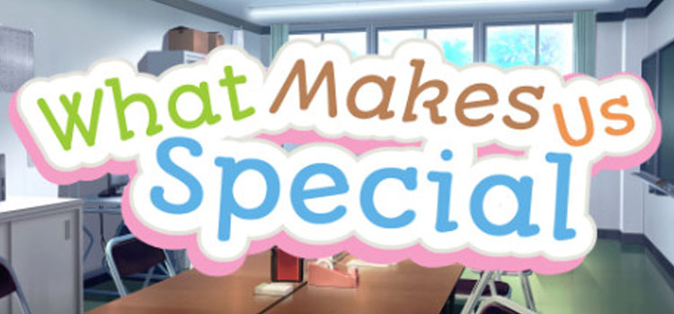 What Makes Us Special Free Download FULL Version PC Game