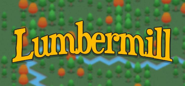 Lumbermill Free Download FULL Version Crack PC Game