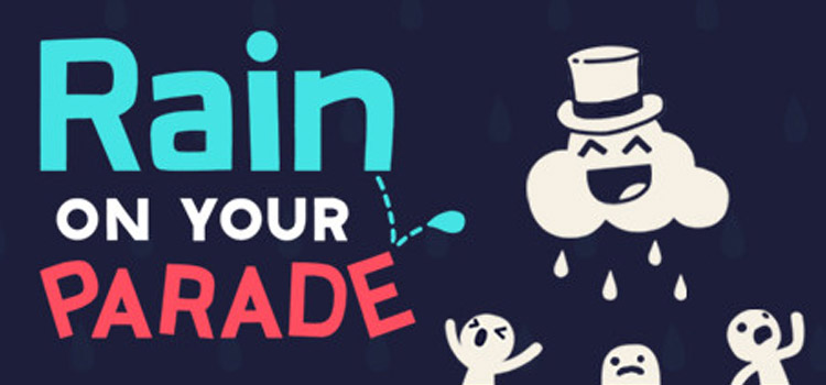 Rain On Your Parade Free Download FULL Version PC Game