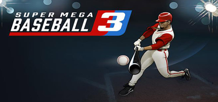 Super Mega Baseball 3 Free Download FULL PC Game