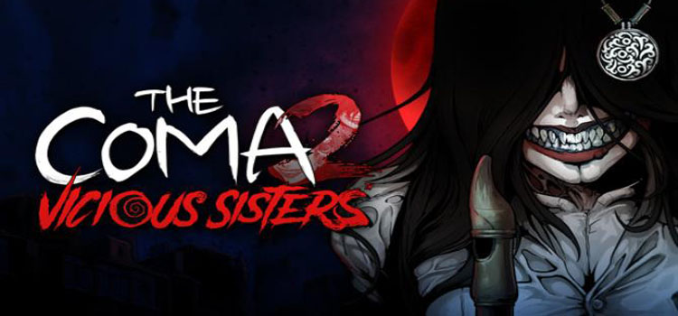 The Coma 2 Vicious Sisters Free Download PC Game