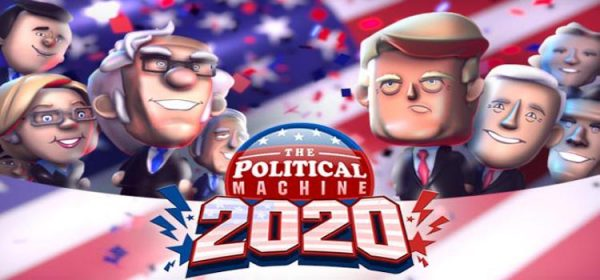 The Political Machine 2020 Free Download FULL PC Game