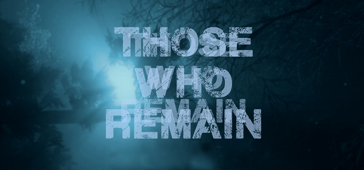 Those Who Remain Free Download FULL Version PC Game