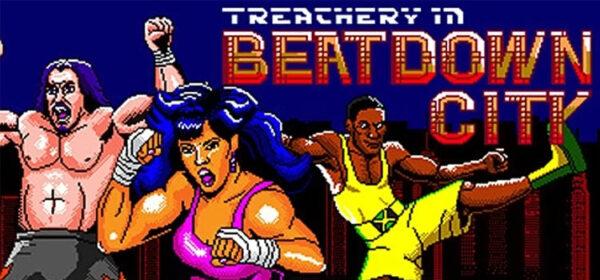 Treachery In Beatdown City Free Download FULL PC Game