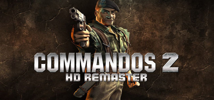 Commandos 2 HD Remaster Free Download Full Crack PC Game