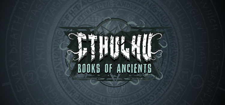 Cthulhu Books Of Ancients Free Download FULL PC Game