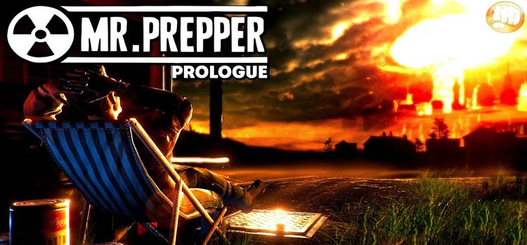 Mr Prepper Prologue Free Download FULL Version PC Game