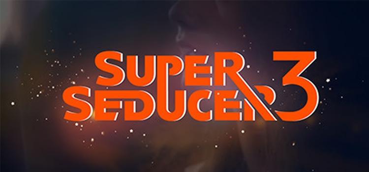 Super Seducer 3 Free Download FULL Version PC Game