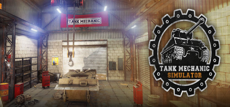 Tank Mechanic Simulator Free Download Full Crack PC Game