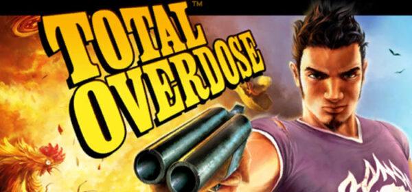 Total Overdose Free Download Full Version Crack PC Game