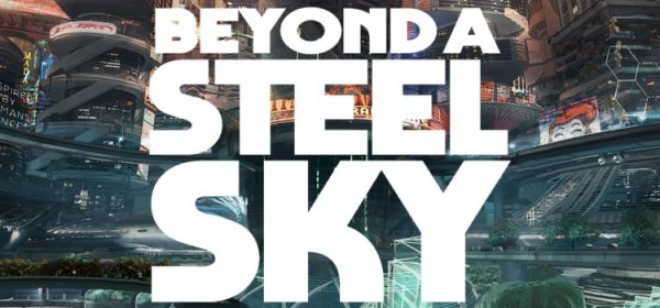 Beyond A Steel Sky Free Download Full Version PC Game