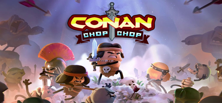 Conan Chop Chop Free Download FULL Version PC Game