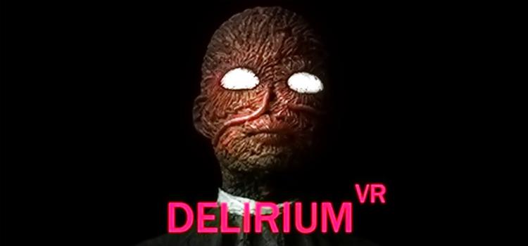 Delirium VR Free Download FULL Version Crack PC Game