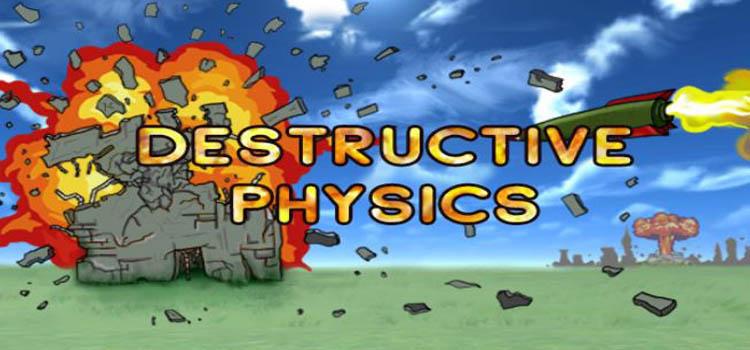 Destructive Physics Free Download Destruction Simulator