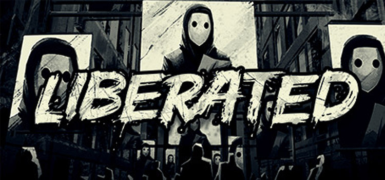 Liberated Free Download FULL Version Crack PC Game