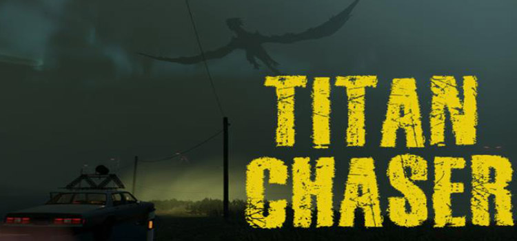 Titan Chaser Free Download FULL Version Crack PC Game
