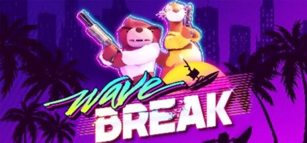 Wave Break Free Download FULL Version Crack PC Game
