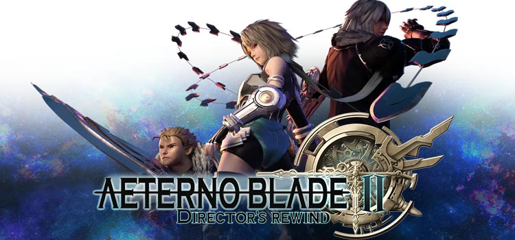 AeternoBlade 2 Directors Rewind Free Download PC Game