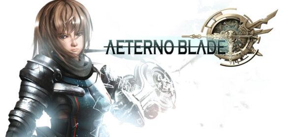 AeternoBlade Free Download FULL Version Crack PC Game