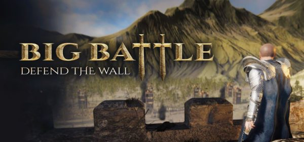 Big Battle Defend The Wall Free Download FULL PC Game