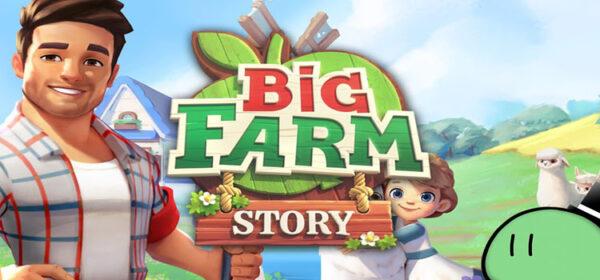 Big Farm Story Free Download FULL Version PC Game