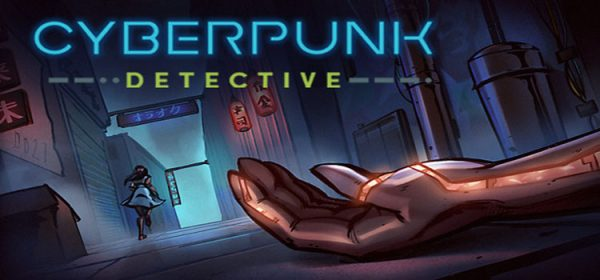 Cyberpunk Detective Free Download Full Version PC Game