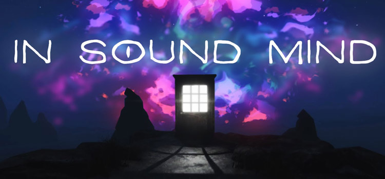 In Sound Mind Free Download FULL Version PC Game