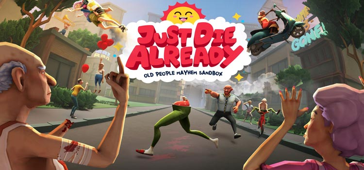 Just Die Already Free Download FULL Version PC Game