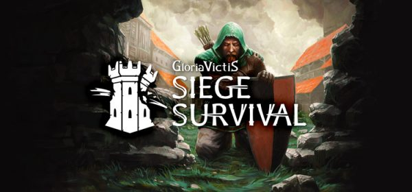 Siege Survival Gloria Victis Free Download PC Game