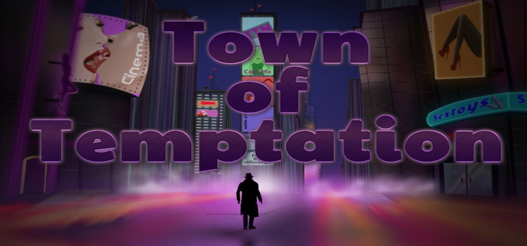Town Of Temptation Free Download FULL PC Game