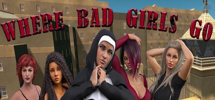 Where Bad Girls Go Free Download FULL Crack PC Game