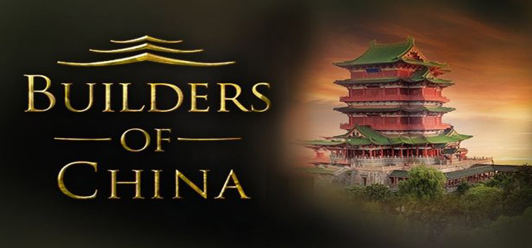 Builders Of China Free Download FULL Version PC Game