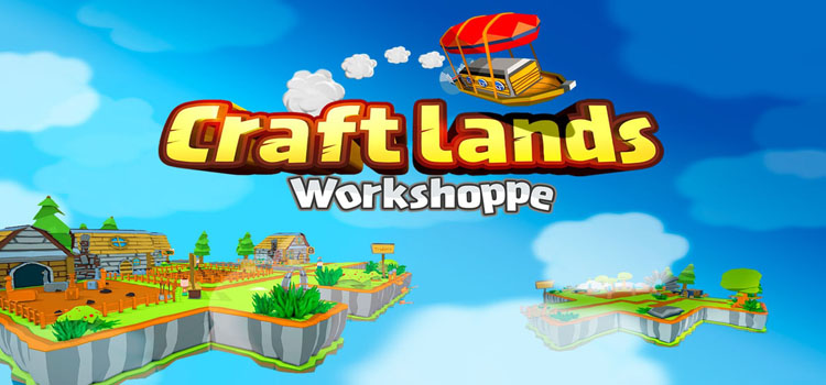 Craftlands Workshoppe Free Download Full Crack PC Game
